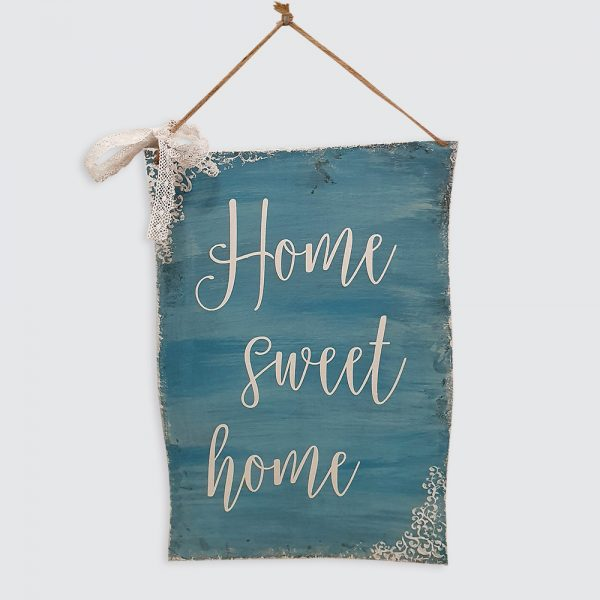 "Home Sweet Home"" Schild"